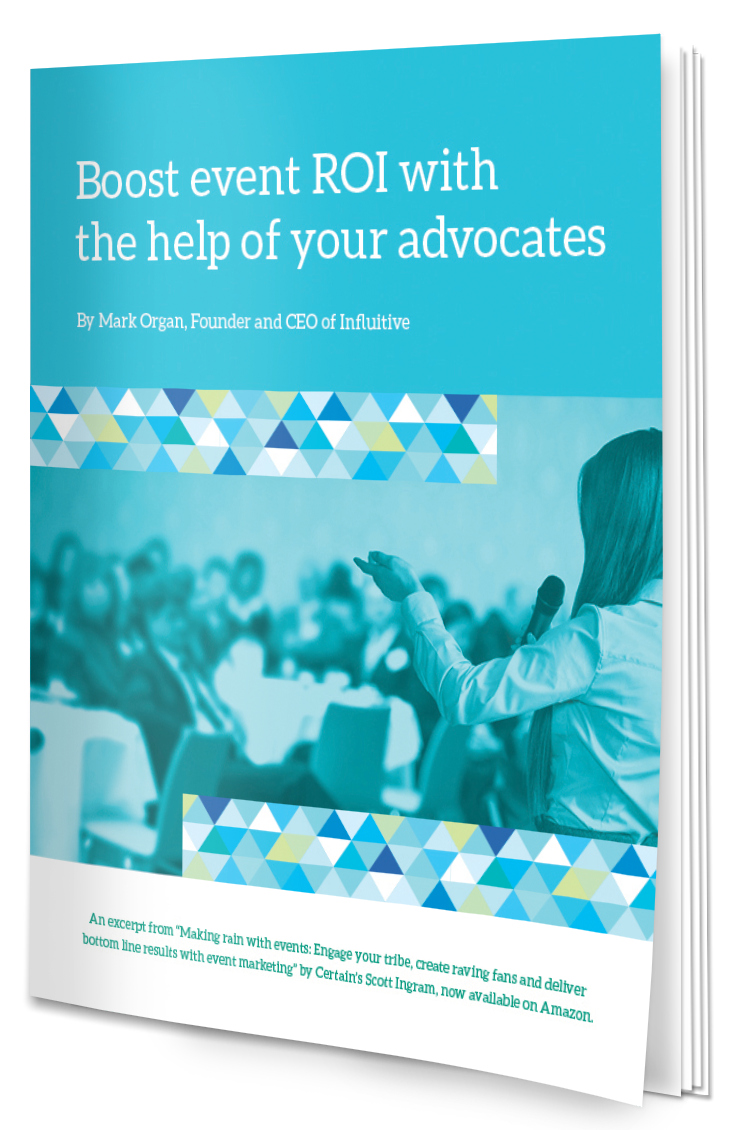 Boost Event ROI With The Help Of Your Advocates